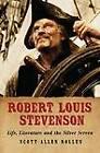 Robert Louis Stevenson: Life, Literature and the Silver Screen by Scott Allen Nollen (Paperback, 2011)