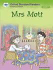 Oxford Storyland Readers Level 7: Mrs Mott by Oxford University Press (Paperback, 2004)