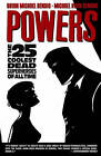 Powers: v. 12: 25 Coolest Dead Superheroes of All Time by Brian Michael Bendis (Paperback, 2009)