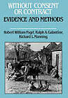 Without Consent or Contract: Evidence and Methods: Evidence Methods by WW Norton & Co (Hardback, 1992)