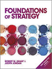 Foundations of Strategy by Judith Jordan, Robert M. Grant (Paperback, 2012)