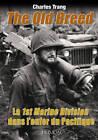 La 1st Marine Division Dans L'enfer Du Pacifique: The Old Breed by Charles Trang (Hardback, 2013)
