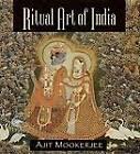 Ritual Art of India by Ajit Mookerjee (Paperback, 1998)