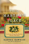 Finding Martha's Place: My Journey Through Sin, Salvation and Lots of Soul Food by Marcus Brotherton, Martha Hawkins (Hardback, 2010)