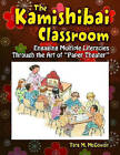 The Kamishibai Classroom: Engaging Multiple Literacies Through the Art of  Paper Theater by Tara M. McGowan (Paperback, 2010)