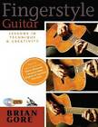 Fingerstyle Guitar: Lessons in Technique and Creativity by Brian Gore (Paperback, 2005)