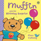 Muffin and the Birthday Surprise by Clara Vulliamy (Paperback, 2012)