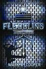 Fledging: Jason Steed by Mark A. Cooper (Paperback, 2010)