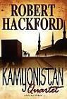 Kamyonistan Quartet by Robert Hackford (Hardback, 2010)