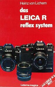 Das-Leica-R-Reflex-System-Buch-von-Heinz-von-Lichem-Laterna-Magica-book-9787