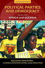 Political Parties and Democracy: Africa and Oceania: Volume IV by ABC-CLIO (Hardback, 2010)