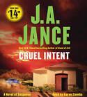 Cruel Intent: A Novel of Suspense by J. A. Jance (CD-Audio, 2011)