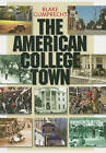 The American College Town by Blake Gumprecht (Paperback, 2010)