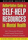Authoritative Guide to Self-Help Resources in Mental Health by Edward L. Zuckerman, Robert Sommer, Linda Frye Campbell, Linda F. Cambell, Thomas P. Smith, John W. Santrock, John C. Norcross (Hardback, 2003)