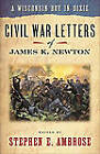 A Wisconsin Boy in Dixie: Civil War Letters of James K.Newton by James K. Newton (Paperback, 1995)