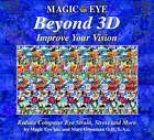 Beyond 3D: Improve Your Vision with Magic Eye by Marc Grossman (Hardback, 2005)