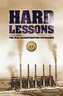 Hard Lessons: The Iraq Reconstruction Experience by U.S. Department of State, Inspector General Iraq Reconstruction (Paperback, 2009)