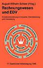Rechnungswesen Und Edv. 17. Saarbrucker Arbeitstagung 1996: Kundenorientierung in Industrie, Dienstleistung Und Verwaltung by Physica-Verlag GmbH & Co(Hardback)
