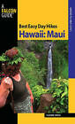 Best Easy Day Hikes Hawaii: Maui by Suzanne Swedo (Paperback, 2010)