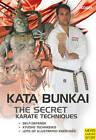 The Secret Karate Techniques: Kata Bunkai by Helmut Kogel (Paperback, 2010)
