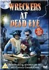 Wreckers At Dead Eye - Complete Series (DVD, 2013)