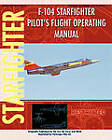 F-104 Starfighter Pilot's Flight Operating Instructions by United States Air Force, NASA (Paperback / softback, 2011)