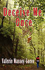Deceive Me Once by Valerie Massey Goree (Paperback / softback, 2010)