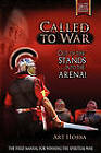 Called to War: Out of the Stands...Into the Arena by Art Hobba (Paperback / softback, 2010)