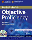 Objective Proficiency Workbook without Answers with Audio CD by Peter Sunderland, Erica Whettem (Mixed media product, 2013)