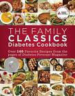 The Family Classics Diabetes Cookbook: Over 140 Favorite Recipes from the Pages of Diabetes Forecast Magazine by American Diabetes Association (Paperback, 2012)