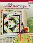 Home Sweet Quilt: Fresh, Easy Quilt Patterns from Jillily Studio by Jill Finley (Paperback, 2013)