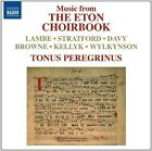 Music from the Eton Choirbook (2012)