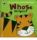 Whose... Stripes? by Fiona Phillipson (Board book, 2011)