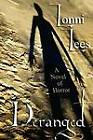 Deranged: A Novel of Horror by Lonni Lees (Paperback / softback, 2011)