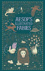 Aesop's Illustrated Fables by Aesop (Leather / fine binding, 2013)