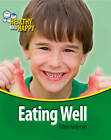 Eating Well by Robyn Hardyman (Paperback, 2012)