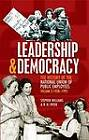 Leadership and Democracy: History of The National Union of Public Employees: v. 2: 1928-1993 by R.H. Fryer, Stephen Williams (Paperback, 2011)