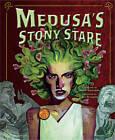 Medusa's Stony Stare by Capstone Global Library Ltd (Paperback, 2012)