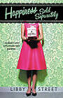 Happiness Sold Separately by Libby Street (Paperback, 2005)