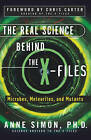 Real Science behind the X Files, Th by Simon (Paperback, 2001)