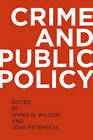 Crime and Public Policy by Oxford University Press Inc (Paperback, 2011)