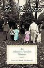 The Invitation: An Adoptive Family's Memoir by Kate Skidmore, Mark Skidmore (Paperback, 2011)