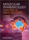 Molecular Pharmacology: From DNA to Drug Discovery by Shiva Sivasubramaniam, Chris Lloyd Mills, Fiona Freeman, Christian Thode, Mark G. Darlison, John Dickenson (Paperback, 2012)