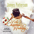 The Christmas Wedding by James Patterson (CD-Audio, 2011)