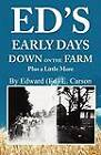 Ed's Early Days Down on the Farm by Ed Carson (Paperback / softback, 2012)