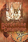Borderline Dreamtime by Luke Mitchell (Paperback, 2010)