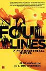 Foul Lines: A Pro Basketball Novel by Jon Wertheim, Jack McCallum (Paperback, 2006)
