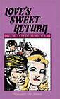 Loves Sweet Return the Harlequin by Jensen (Hardback, 2006)