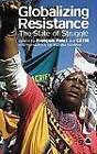 Globalizing Resistance: The State of Struggle by CETRI, Francois Polet (Hardback, 2004)