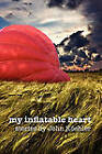 My Inflatable Heart by John Leonard Koehler (Paperback / softback, 2011)